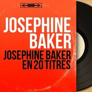 Joséphine Baker en 20 titres - Mono Version
