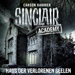 Sinclair Academy, Folge 7: Haus der verlorenen Seelen