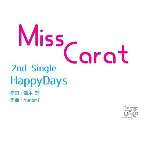 MissCarat 歴代の人気曲