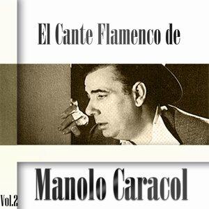 El Cante Flamenco de Manolo Caracol, Vol. 2