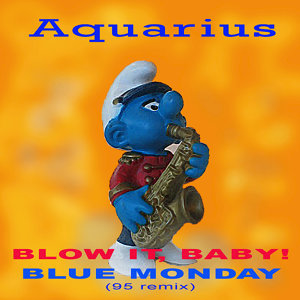 Blow It, Baby! / Blue Monday