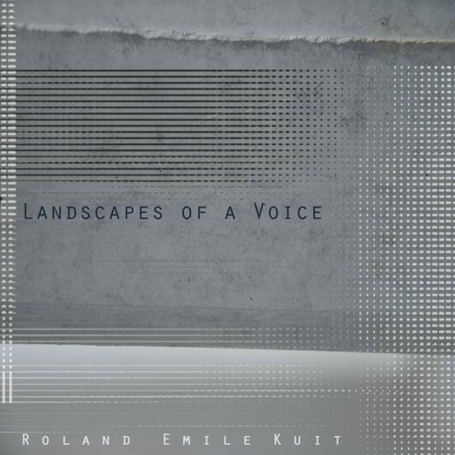 Landscapes of a Voice