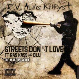 Streets Don't Love (Mak3rs Remix) [feat. Blu & Ras Kass]