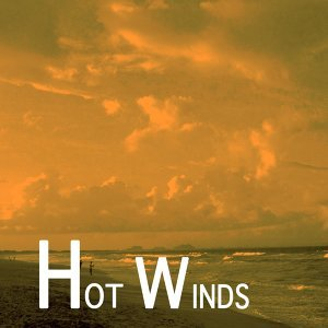 Hot Winds