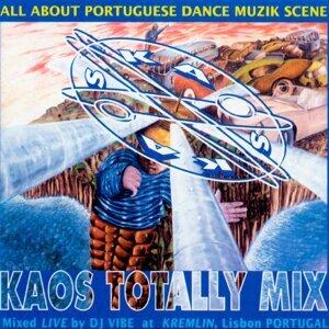 Kaos Totally Mix (Mixed By DJ Vibe At Kremlin)