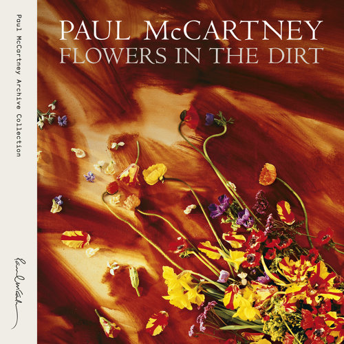 Flowers In The Dirt - Remastered