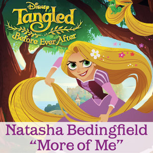 "More of Me - From ""Tangled: Before Ever After"""