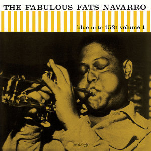 The Fabulous Fats Navarro - Vol. 1