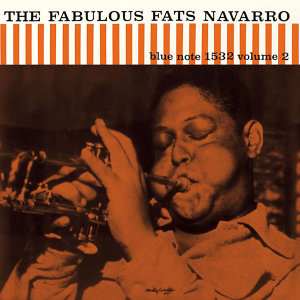 The Fabulous Fats Navarro - Vol. 2