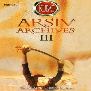Arşiv, Vol. 3 - Türk Halk Müziği / Turkish Folk Music