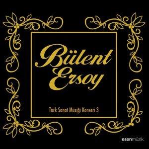 Bülent Ersoy - Türk Sanat Müziği Konseri, Vol. 3