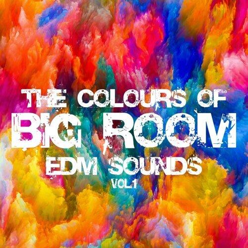 The Colours Of Big Room Vol.1