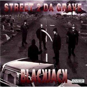 Street 2 Da Grave