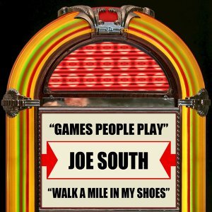 Games People Play / Walk A Mile In My Shoes