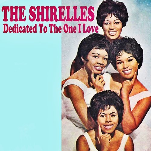 Dedicated to the One I Love-The Shirelles-KKBOX
