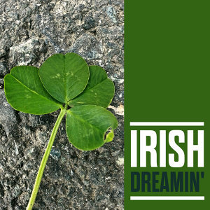 Irish Dreamin'