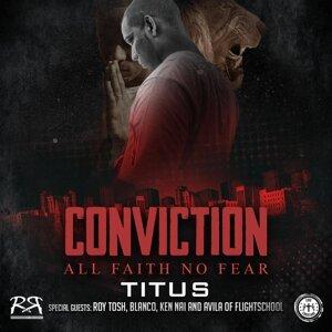 Conviction: All Faith No Fear