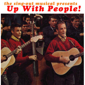 Up with People - The Sing Out Musical