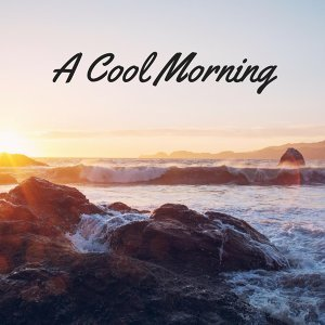 A Cool Morning