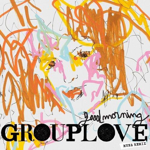 Good Morning - MUNA Remix