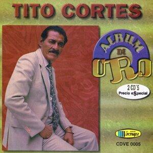 Tito Cortes Album De Oro