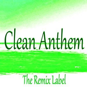 Clean Anthem - Chillout Ambient Music