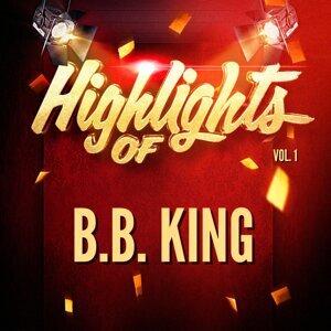 Highlights of B.B. King, Vol. 1