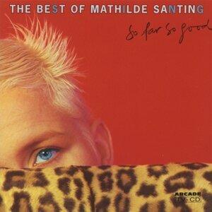 So Far So Good: The Best of Mathilde Santing