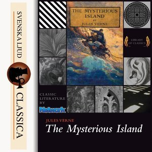 The Mysterious Island - unabridged