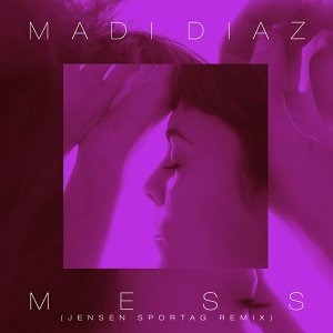 Mess (Jensen Sportag Remix)