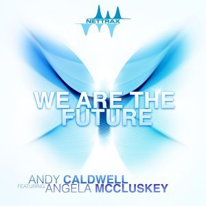 We Are the Future (feat. Angela McCluskey)