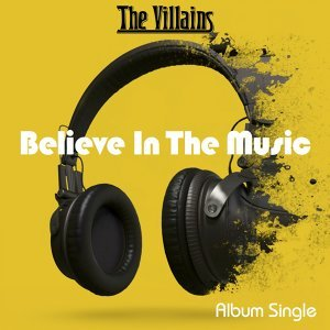 Believe in the Music