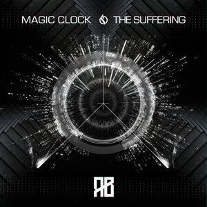 Magic Clock / The Suffering