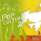 POP CULTURE 2 (流行文化 2)