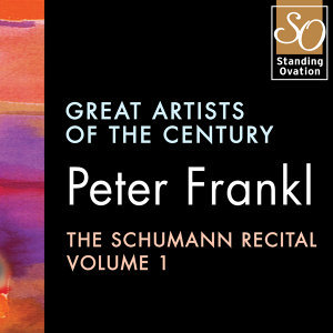 Peter Frankl - The Schumann Recital Vol. 1: Great Artists Of The Century