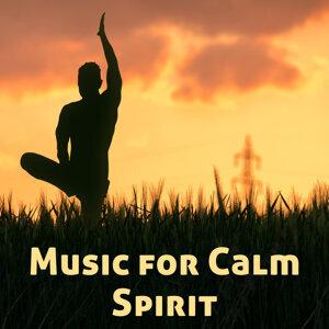 Music for Calm Spirit – Inner Silence, Rest & Relax, Soft Music, Meditation & Relaxation