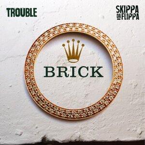 Brick (feat. Skippa da Flippa)