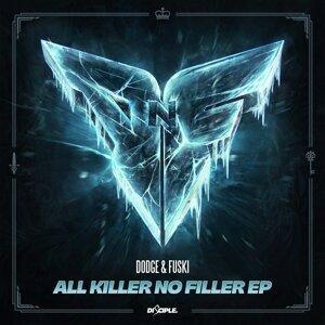 All Killer No Filler - EP