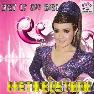 Best of the Best Iyeth Bustami