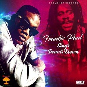 Frankie Paul Sings Dennis Brown