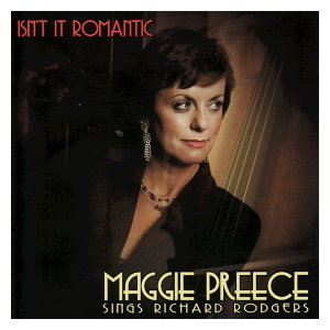 Isn't It Romantic - Maggie Preece sings Richard Rodgers