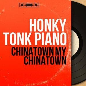 Chinatown My Chinatown - Mono Version