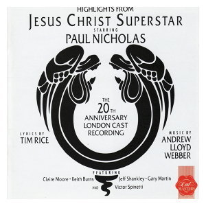Jesus Christ Superstar (20th Anniversary London Cast Recording Highlights)