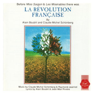 La Révolution Française - Original French Cast Recording
