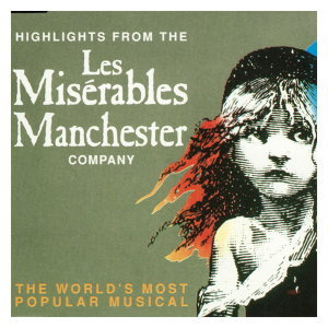 Les Misérables: Highlights (Manchester Cast) - EP
