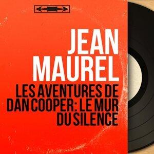 Les aventures de Dan Cooper: Le mur du silence - Mono version