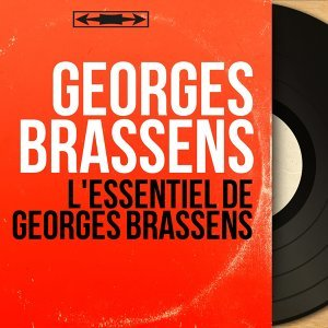 L'essentiel de Georges Brassens - Mono Version