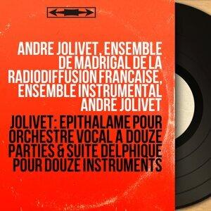 Jolivet: Épithalame pour orchestre vocal à douze parties & Suite delphique pour douze instruments - Collection trésors, remasterisé, mono version