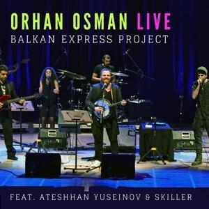 Orhan Osman Live Balkan Express Project - Live