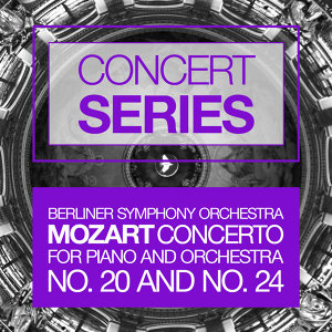 Concert Series: Mozart - Concertos for Piano and Orchestra No. 20 and No. 24